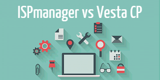 ISPmanager​ ​vs​ ​Vesta​ ​CP:​ ​что​ ​лучше?